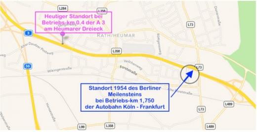 Bild 3 Die beiden Standorte des Berliner Meilensteins von 1954 an der A 3 (© Karte Google; Einzeichnungen und Text: R. Ruppmann)