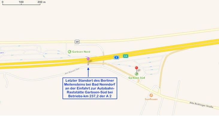 Bild 15 Standort des Berliner Meilensteins (früher bei Bad Nenndorf) im Jahr 1995 an der Einfahrt zur Raststätte Garbsen-Süd (© Karte Google; Einzeichnung und Text R. Ruppmann)
